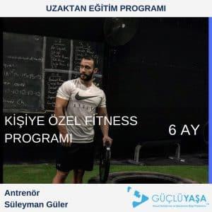 Kişiye Özel Fitness Programı – 6 Aylık